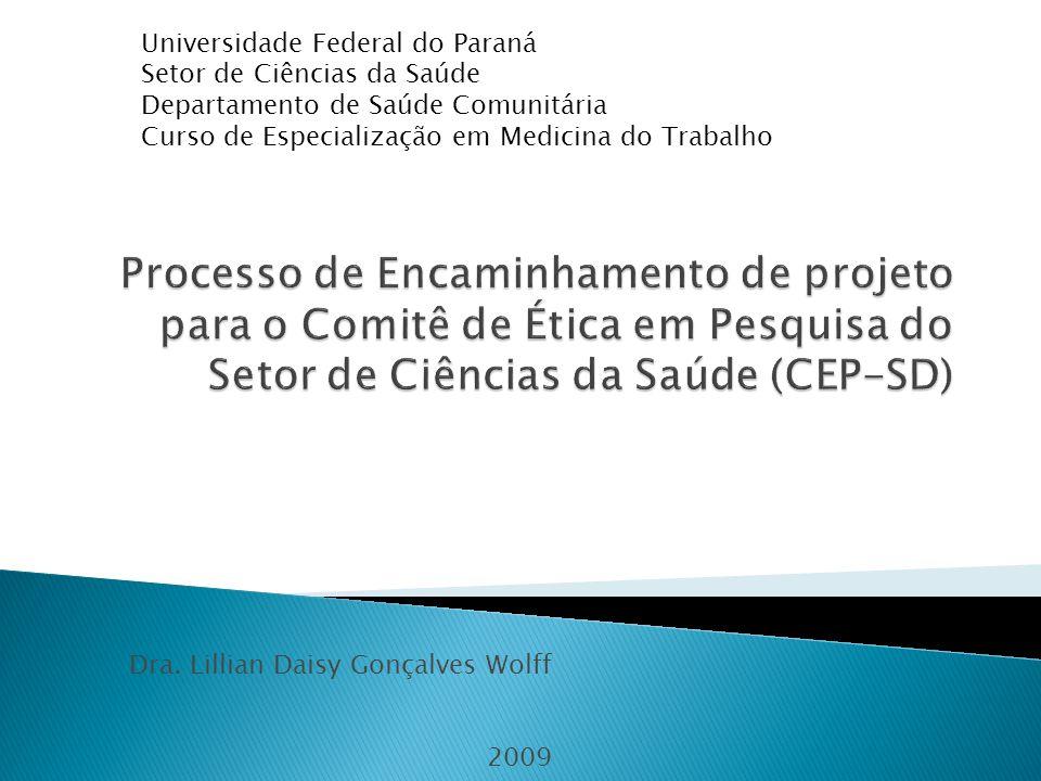 Dra. Lillian Daisy Gonçalves Wolff 2009