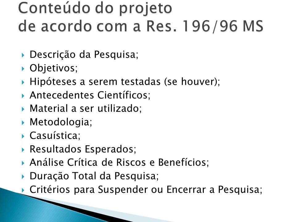 Conteúdo do projeto de acordo com a Res. 196/96 MS