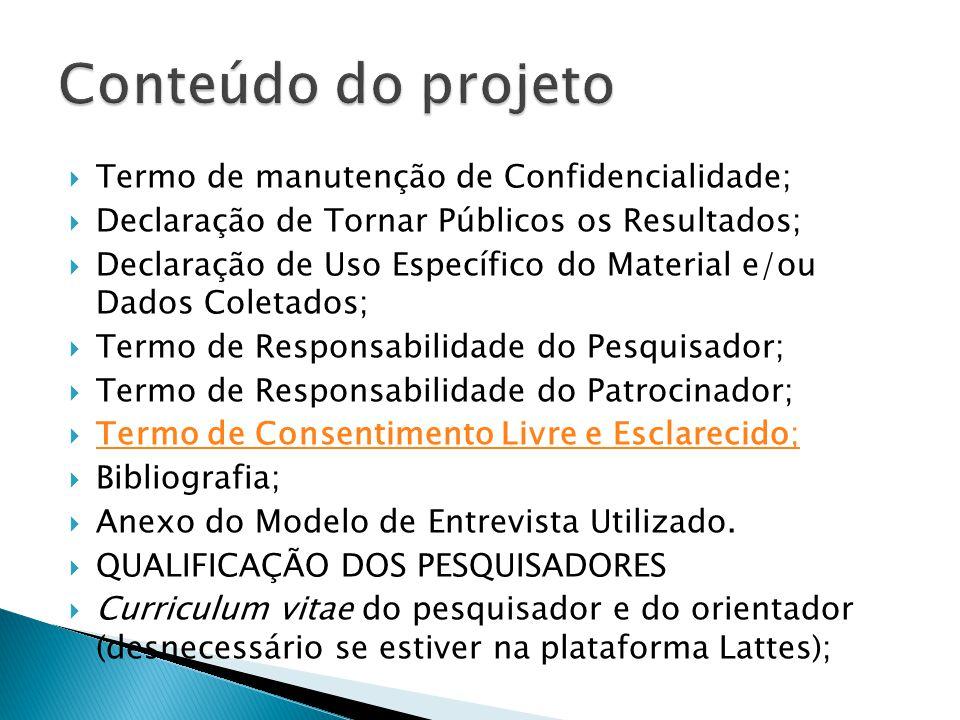 Conteúdo do projeto Termo de manutenção de Confidencialidade;