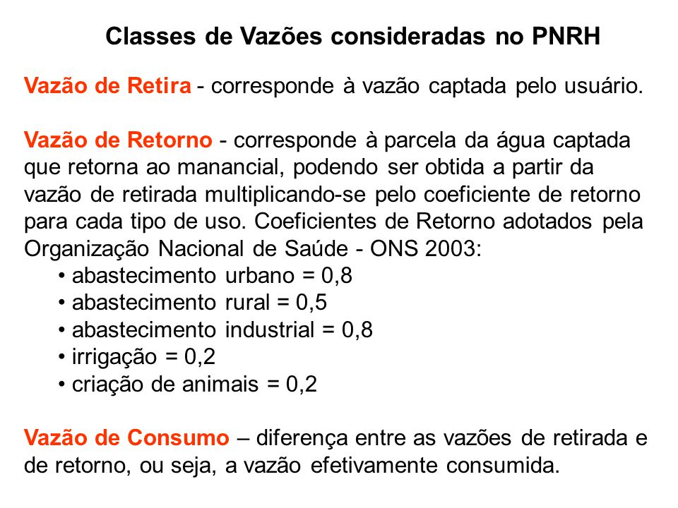 Classes de Vazões consideradas no PNRH