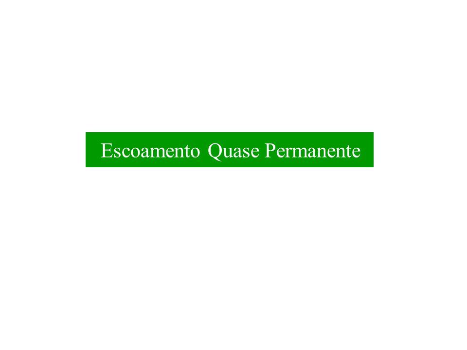 Escoamento Quase Permanente