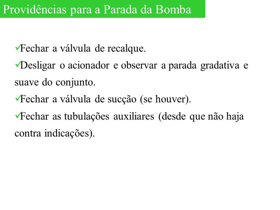 Providências para a Parada da Bomba