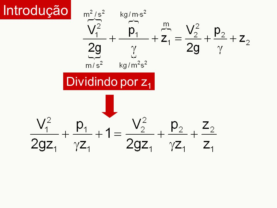 Introdução Dividindo por z1