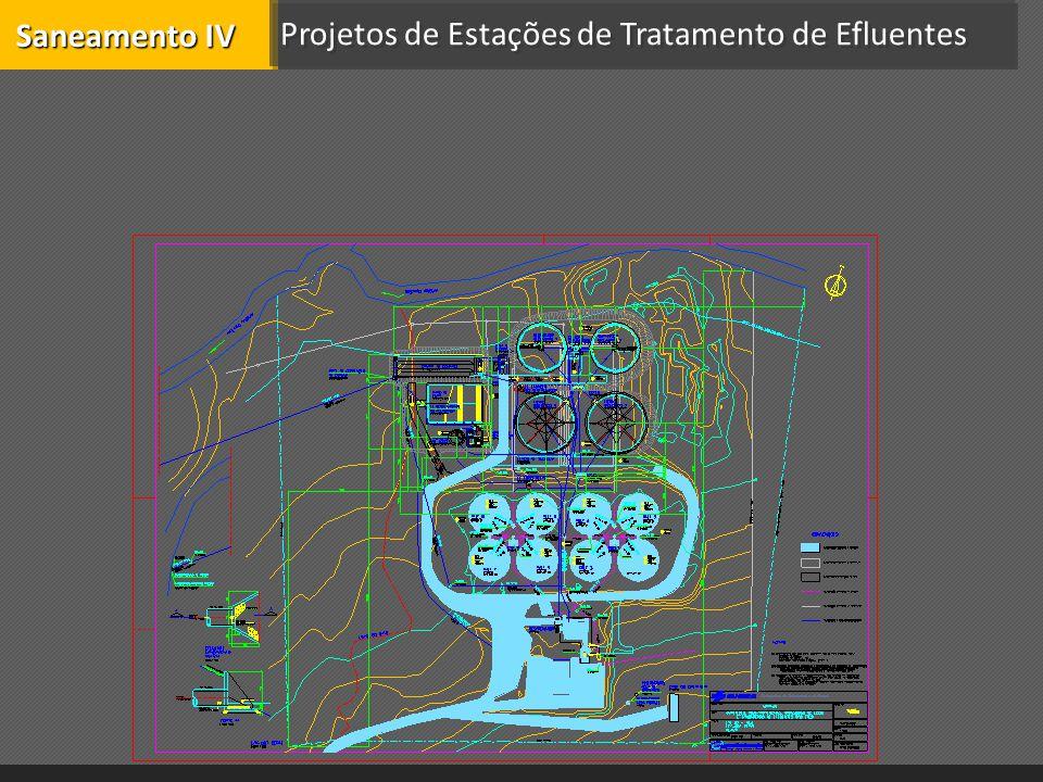 Saneamento IV Projetos de Estações de Tratamento de Efluentes
