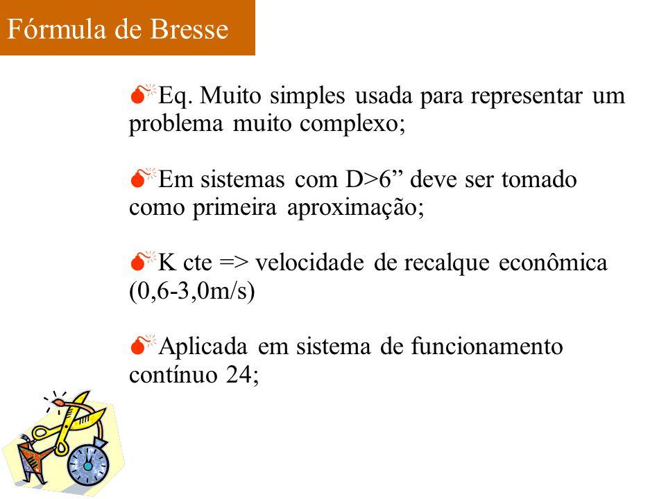 Fórmula de Bresse Eq. Muito simples usada para representar um problema muito complexo;