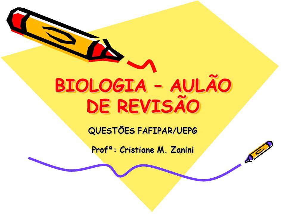 BIOLOGIA – AULÃO DE REVISÃO