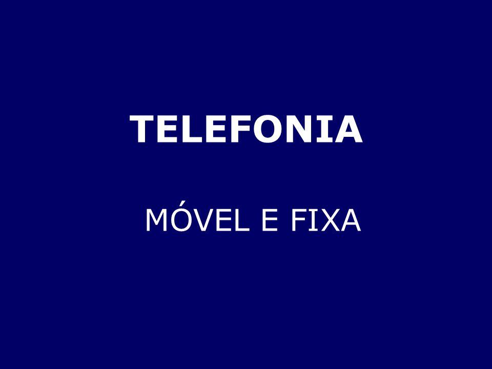 TELEFONIA MÓVEL E FIXA