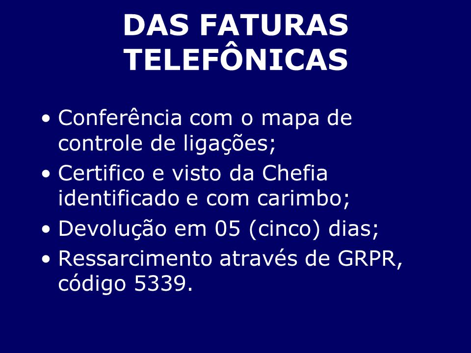 DAS FATURAS TELEFÔNICAS