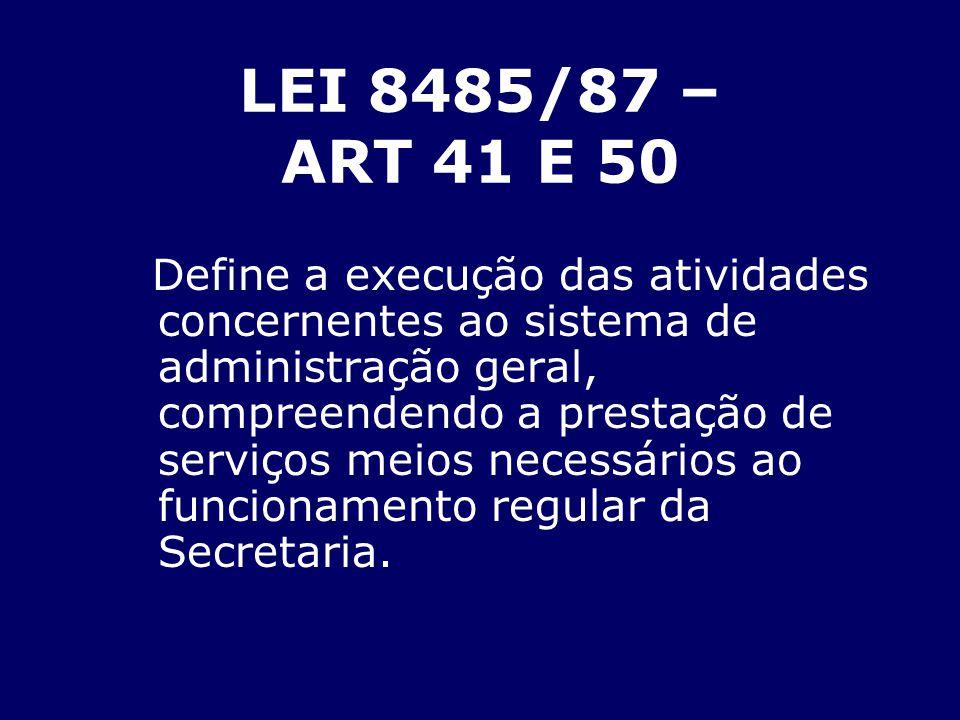 LEI 8485/87 – ART 41 E 50