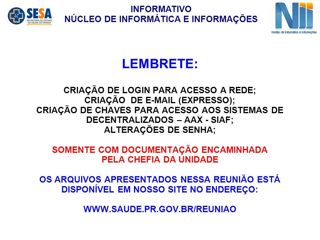 LEMBRETE: INFORMATIVO NÚCLEO DE INFORMÁTICA E INFORMAÇÕES