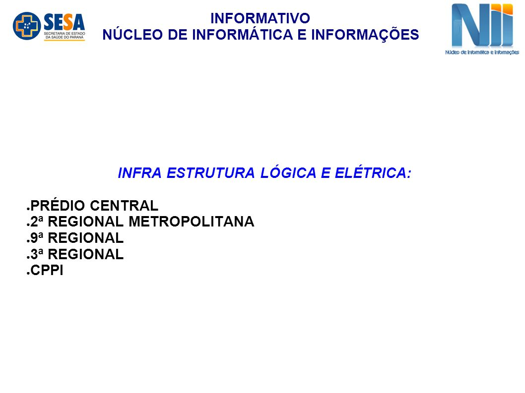 INFORMATIVO NÚCLEO DE INFORMÁTICA E INFORMAÇÕES