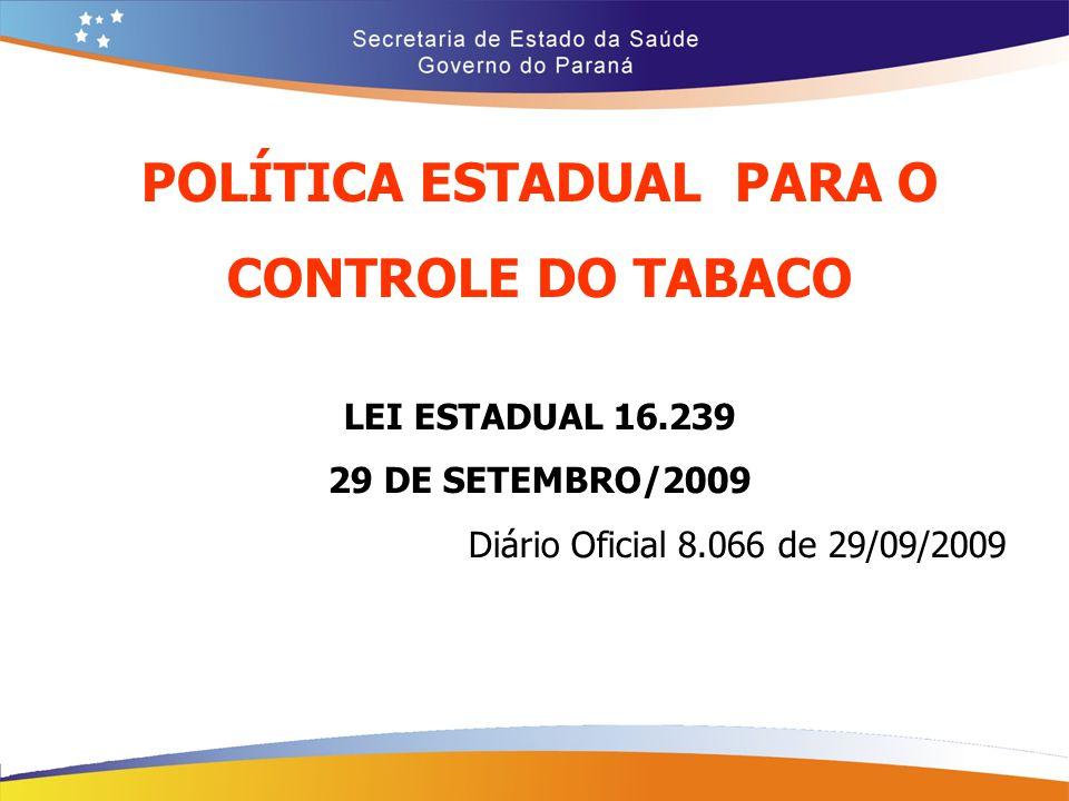 POLÍTICA ESTADUAL PARA O