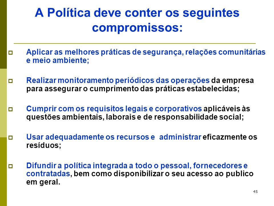 A Política deve conter os seguintes compromissos:
