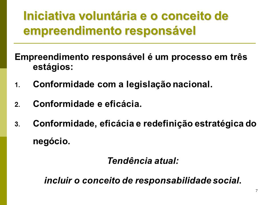 incluir o conceito de responsabilidade social.
