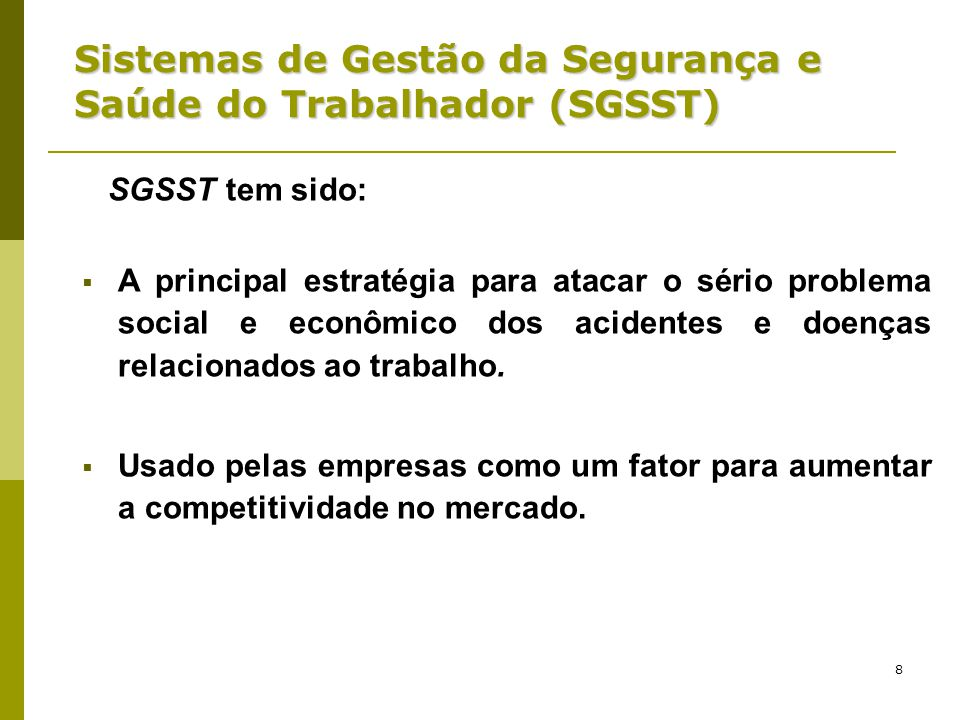 Sistemas de Gestão da Segurança e Saúde do Trabalhador (SGSST)