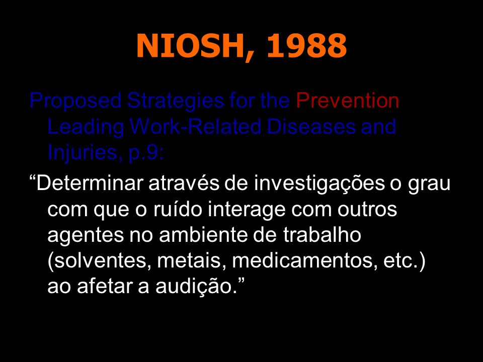 NIOSH, 1988 Proposed Strategies for the Prevention of Leading Work-Related Diseases and Injuries, p.9: