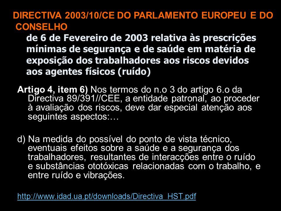 DIRECTIVA 2003/10/CE DO PARLAMENTO EUROPEU E DO CONSELHO