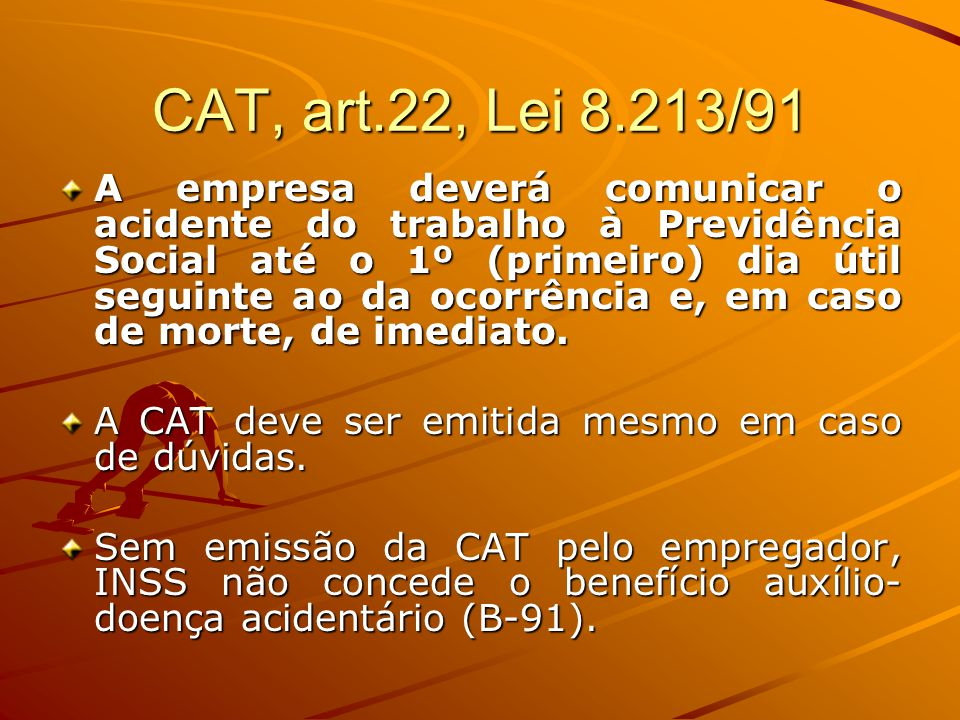 CAT, art.22, Lei 8.213/91