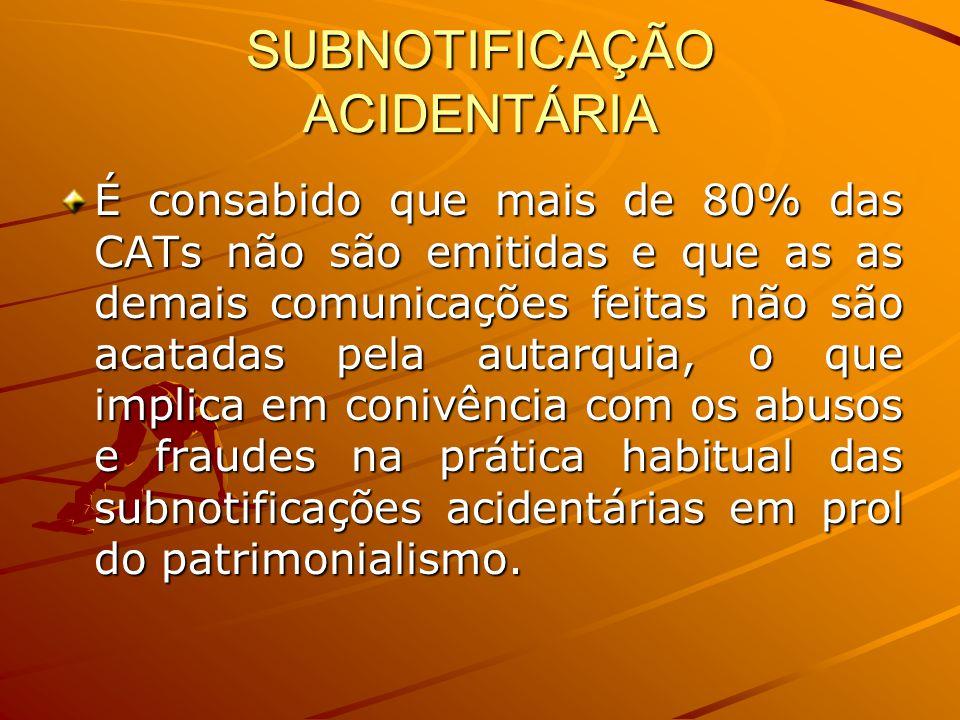 SUBNOTIFICAÇÃO ACIDENTÁRIA