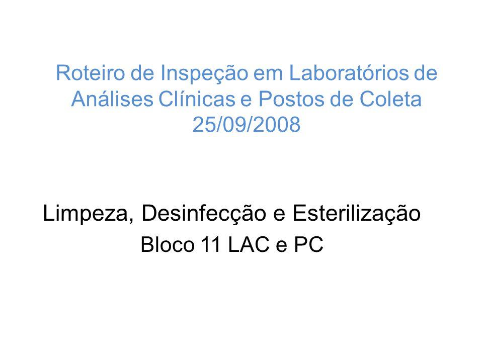 Limpeza, Desinfecção e Esterilização Bloco 11 LAC e PC