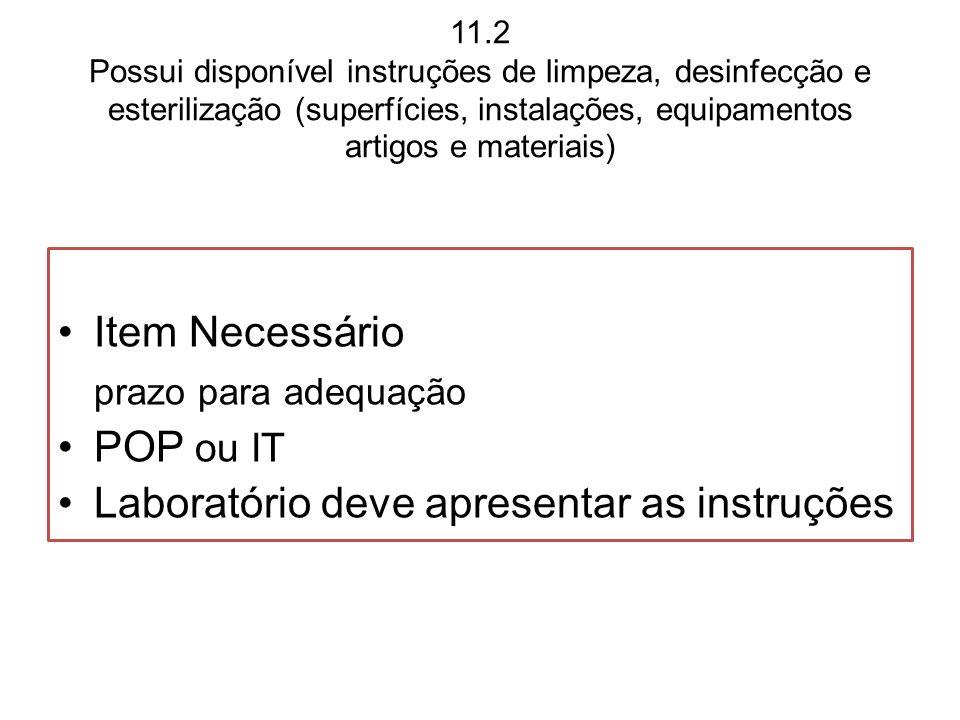 prazo para adequação Item Necessário POP ou IT