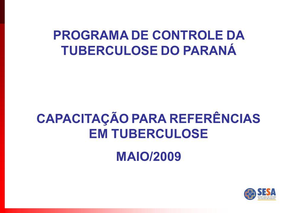 PROGRAMA DE CONTROLE DA TUBERCULOSE DO PARANÁ