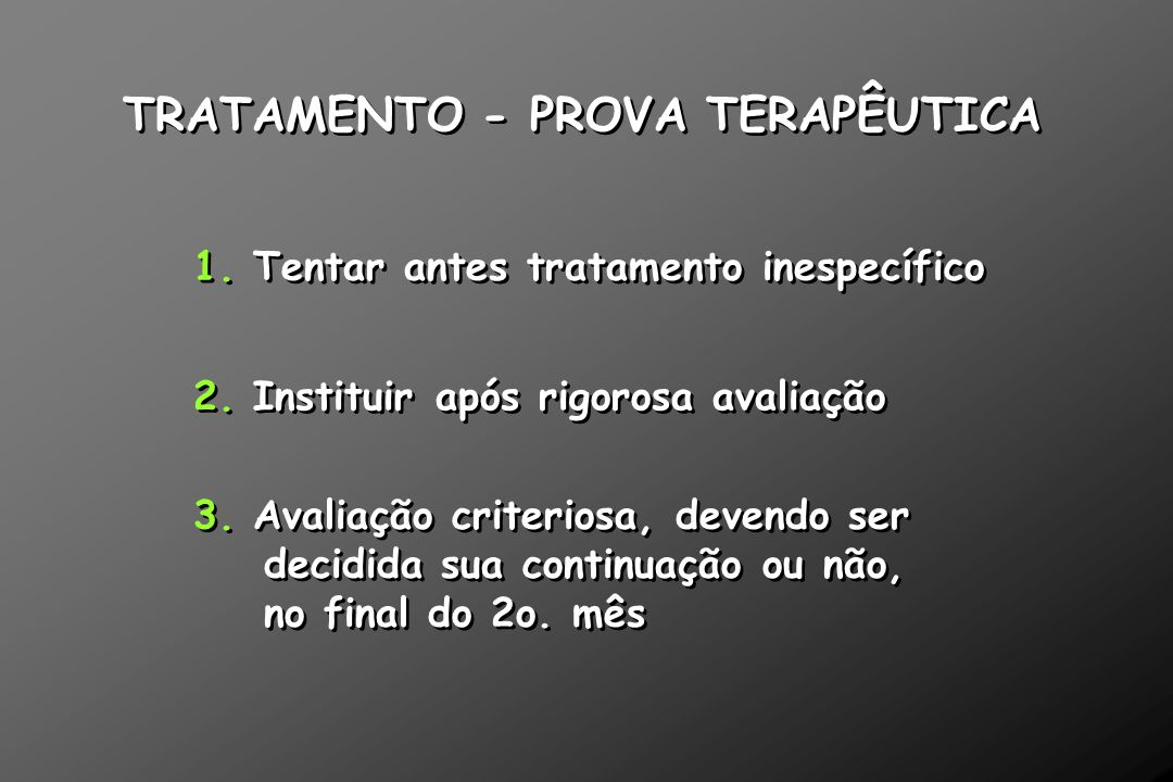 TRATAMENTO - PROVA TERAPÊUTICA