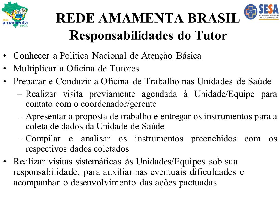 REDE AMAMENTA BRASIL Responsabilidades do Tutor