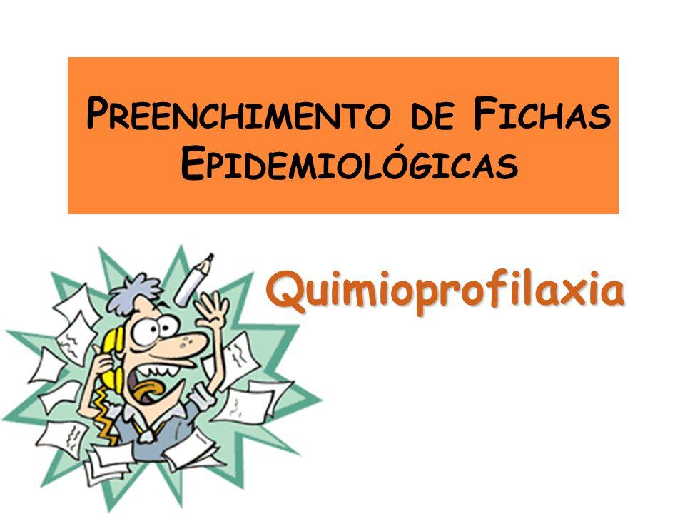 Preenchimento de Fichas Epidemiológicas
