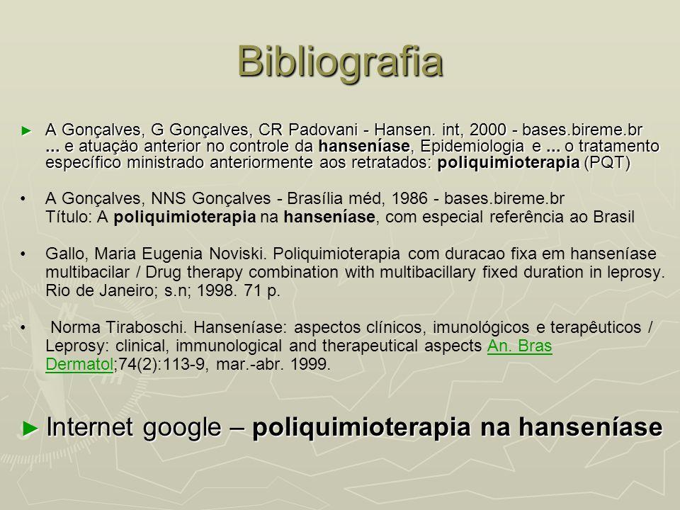 Bibliografia Internet google – poliquimioterapia na hanseníase