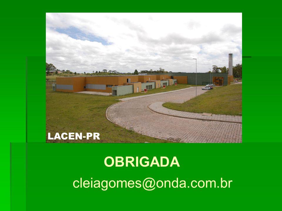 LACEN-PR OBRIGADA cleiagomes@onda.com.br