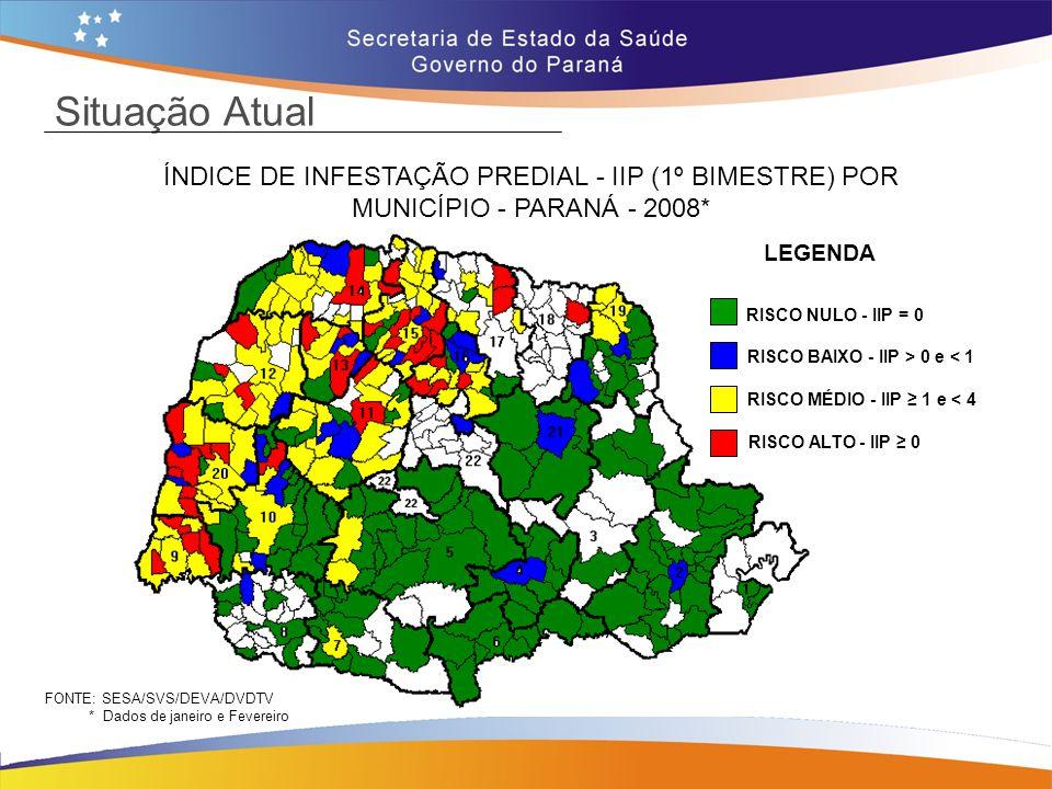 Situação Atual ÍNDICE DE INFESTAÇÃO PREDIAL - IIP (1º BIMESTRE) POR MUNICÍPIO - PARANÁ - 2008* LEGENDA.