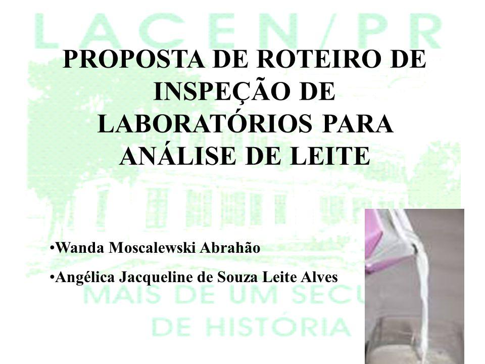 PROPOSTA DE ROTEIRO DE INSPEÇÃO DE LABORATÓRIOS PARA ANÁLISE DE LEITE