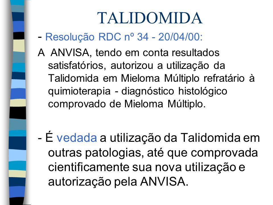 TALIDOMIDA - Resolução RDC nº 34 - 20/04/00: