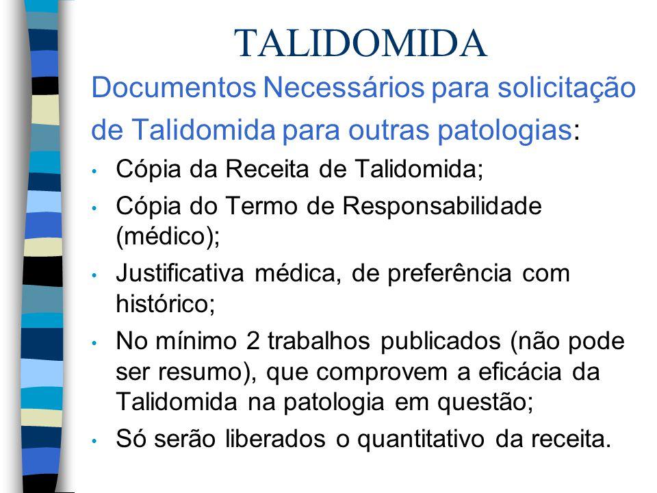 TALIDOMIDA Documentos Necessários para solicitação