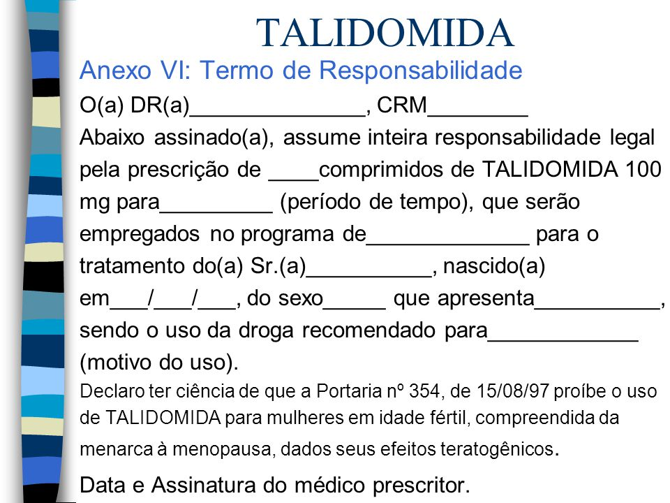 TALIDOMIDA Anexo VI: Termo de Responsabilidade