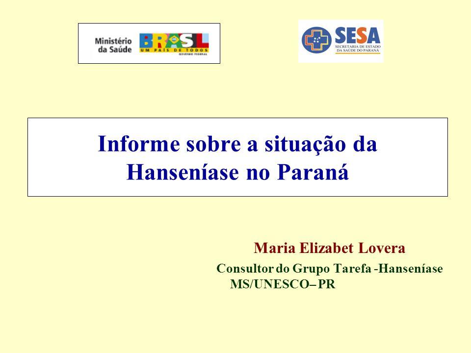 Informe sobre a situação da Hanseníase no Paraná