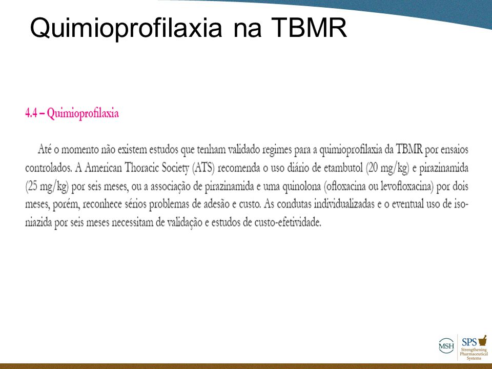 Quimioprofilaxia na TBMR