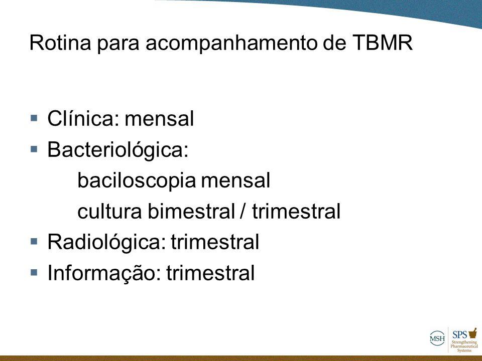 Rotina para acompanhamento de TBMR
