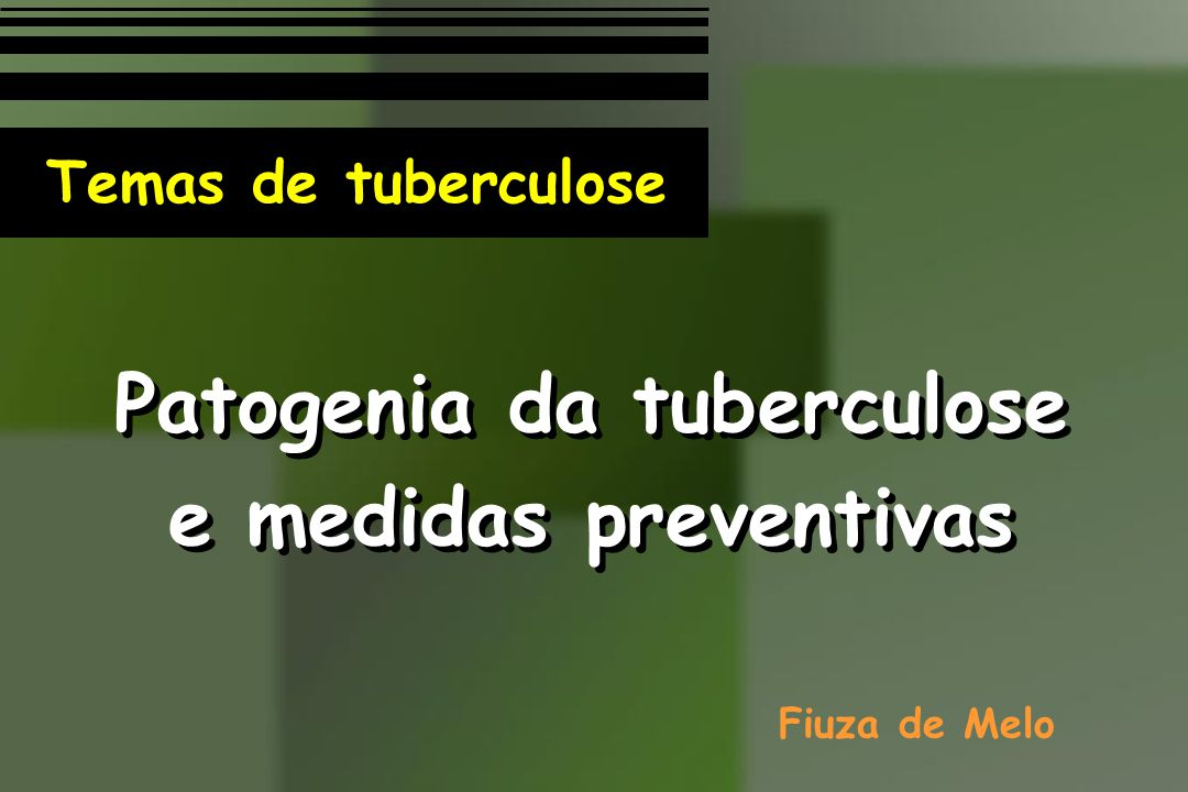Patogenia da tuberculose