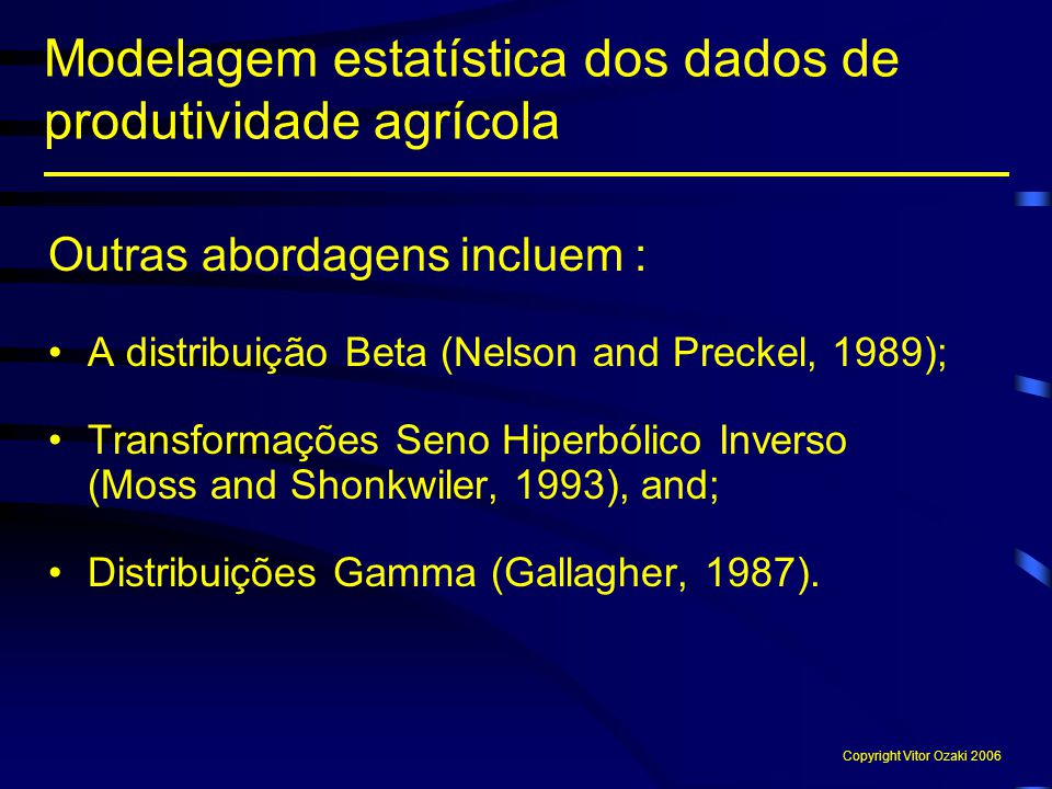 Modelagem estatística dos dados de produtividade agrícola