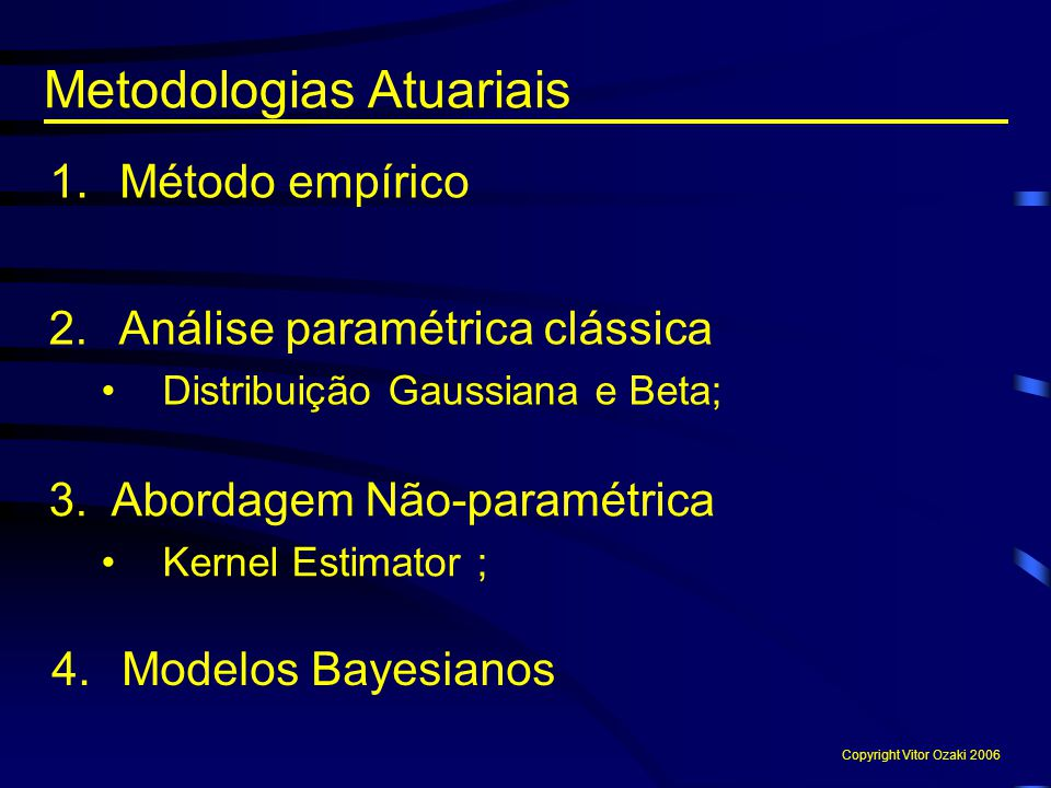 Metodologias Atuariais