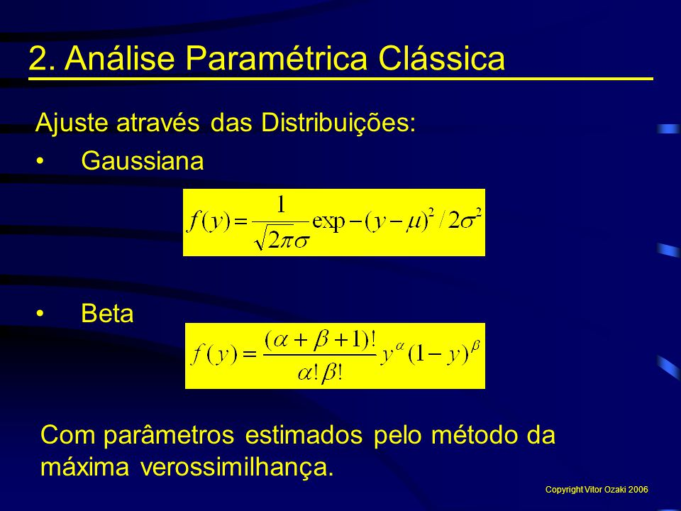 2. Análise Paramétrica Clássica