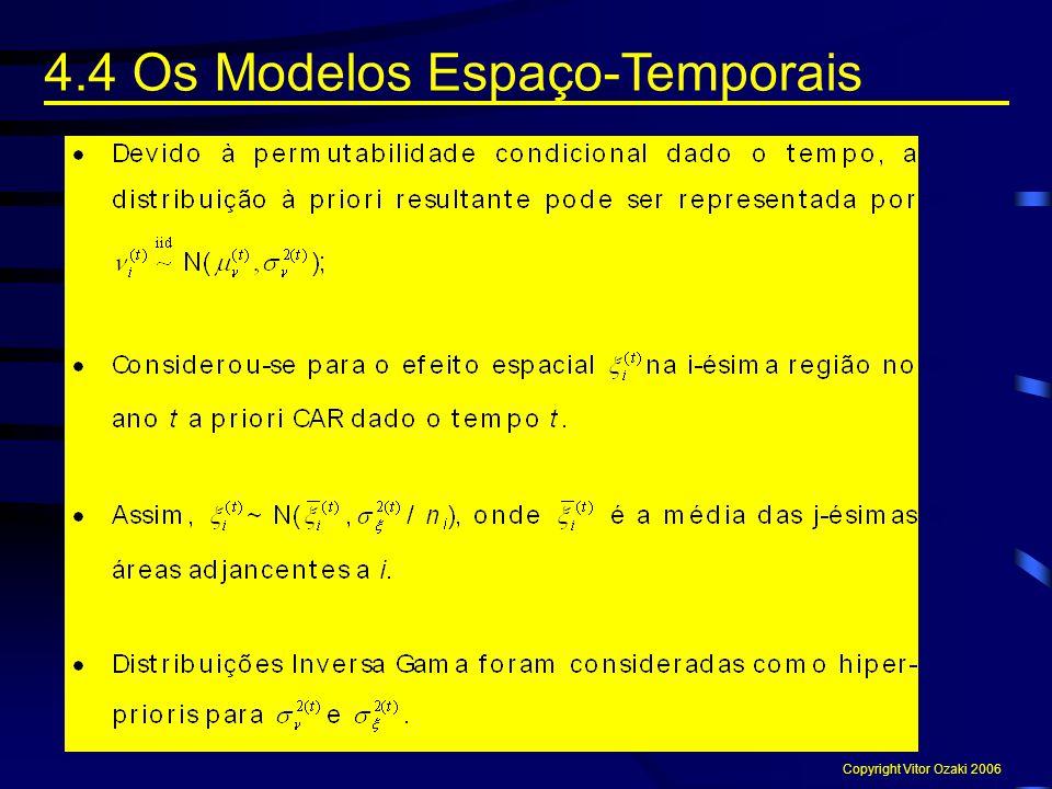 4.4 Os Modelos Espaço-Temporais