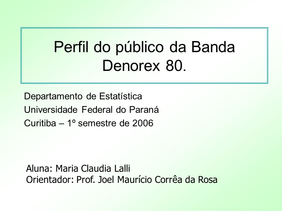 Perfil do público da Banda Denorex 80.