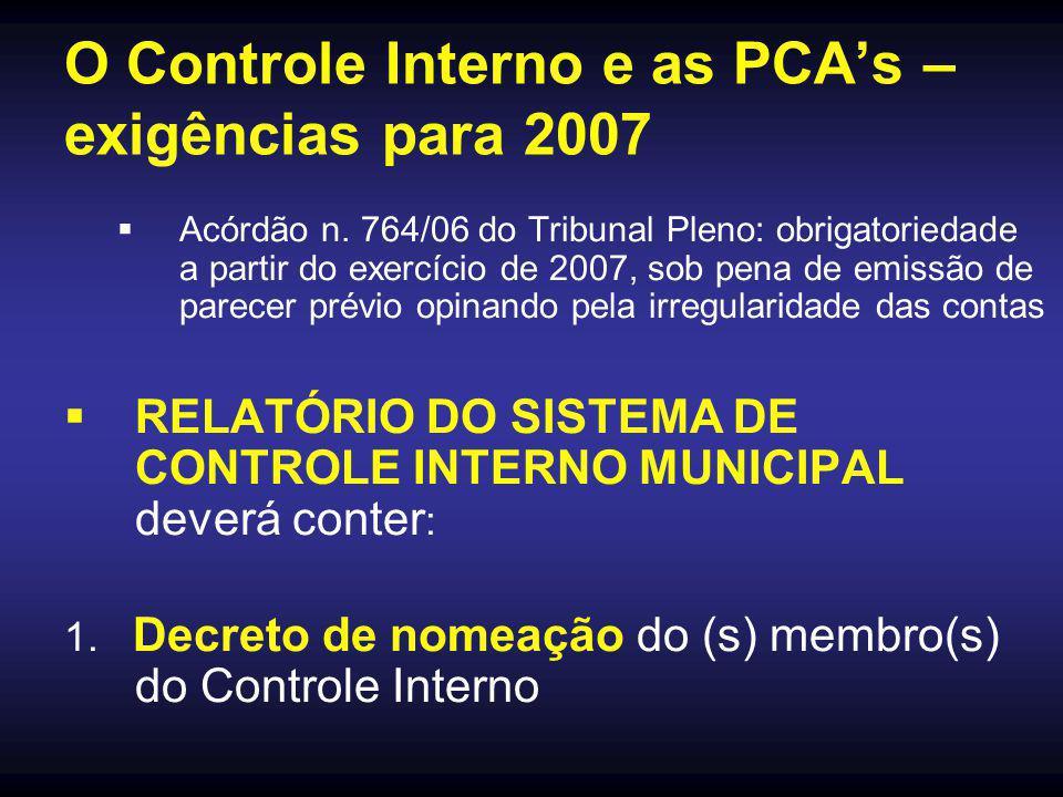 O Controle Interno e as PCA's – exigências para 2007