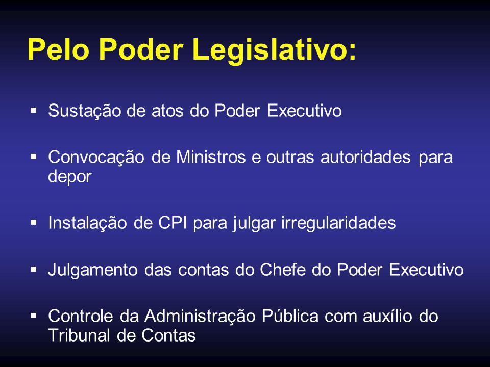 Pelo Poder Legislativo: