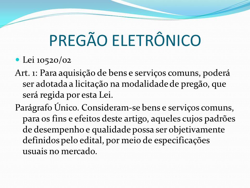 PREGÃO ELETRÔNICO Lei 10520/02