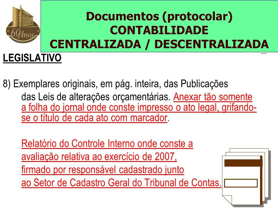 Documentos (protocolar) CONTABILIDADE CENTRALIZADA / DESCENTRALIZADA