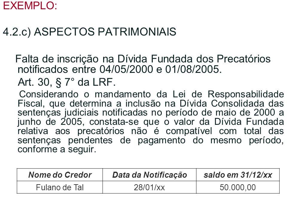 4.2.c) ASPECTOS PATRIMONIAIS